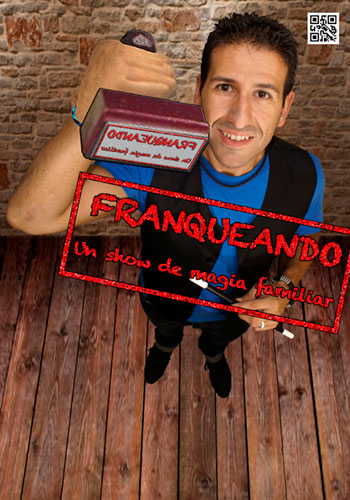 """Cartel del espectáculo de magia """"Franqueando""""."""